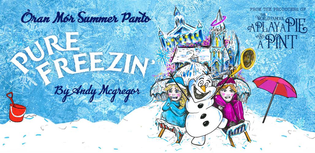 Òran Mór Summer Panto: Pure Freezin'